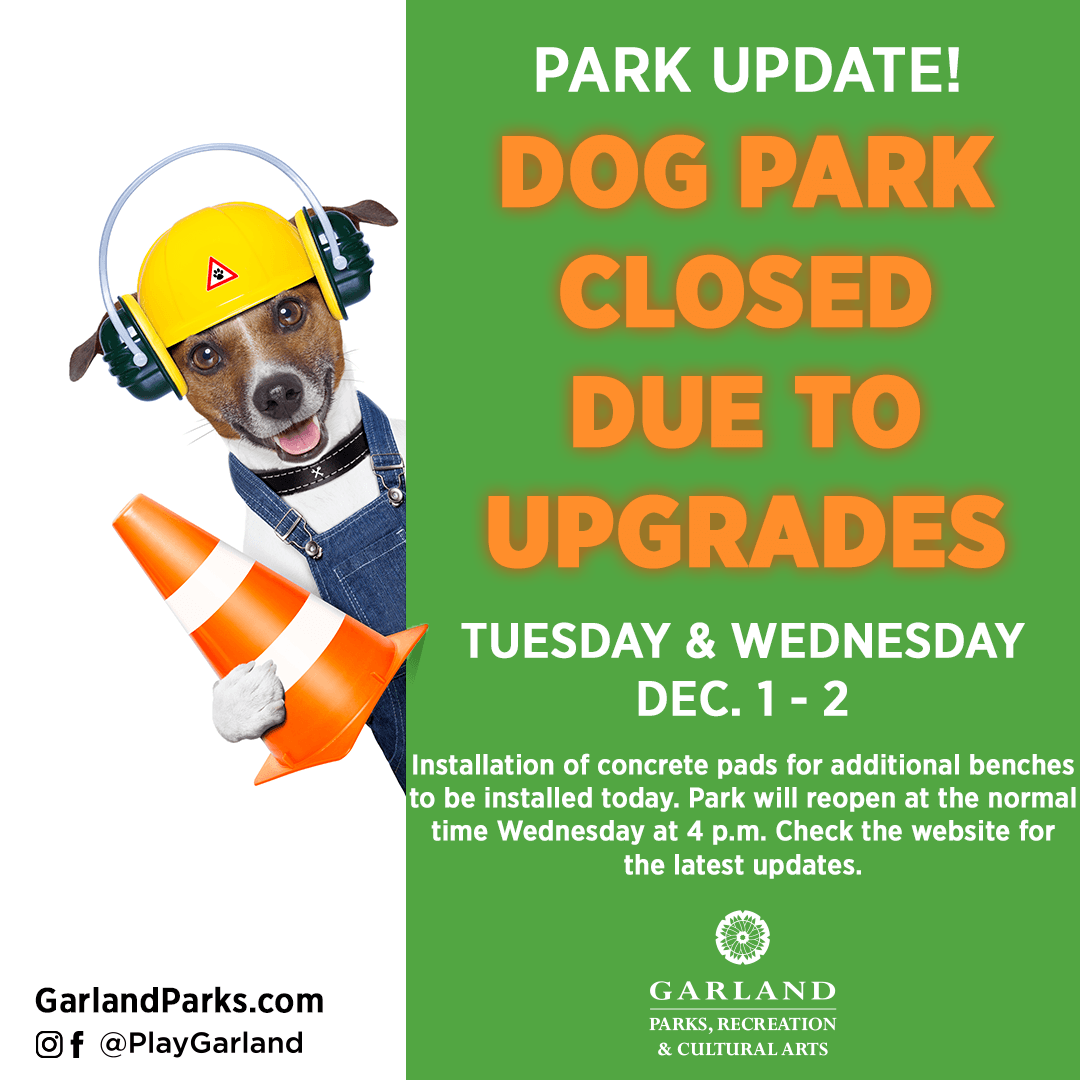 Dog Park Closed due to concrete pads for benches